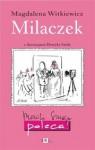Milaczek - Magdalena Witkiewicz