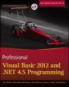 Professional Visual Basic 2012 and .NET 4.5 Programming - Bill Sheldon, Billy Hollis, Jonathan Marbutt