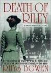 Death of Riley (Molly Murphy Mysteries #2) - Rhys Bowen