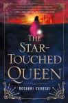 The Star-Touched Queen - Roshani Chokshi, Eileen Rothschild