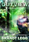 Outview (The Inner Movement Book 1) - Brandt Legg