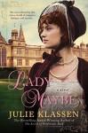 Lady Maybe - Julie Klassen