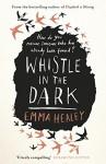 Whistle in the Dark - Emma Healey