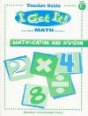 I Get It! Multiplication and Division - David L. Stienecker, Elizabeth W. Fernald, Jill Levy