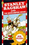 Stanley Bagshaw & the Show-Jumping - Bob Wilson