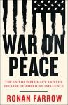 War on Peace - Ronan Farrow