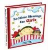 Bedtime Blessings for Girls - Carolyn Larsen