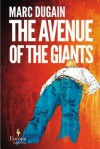 The Avenue of the Giants - Marc Dugain