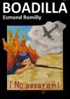 Boadilla - An Account from the Spanish Civil War - Esmond Romilly, Peter Friedrich