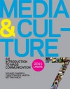 Media and Culture 7e with 2011 Update: An Introduction to Mass Communication - Richard Campbell, Christopher R. Martin, Bettina Fabos