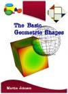 The Basic Geometric Shapes - Martha Johnson
