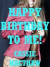 Happy Birthday to Me: First Anal Sex and First Lesbian Sex - Cassie Hacthaw