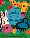 Rumble in the Jungle - Giles Andreae, David Wojtowycz