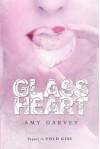 Glass Heart - Amy Garvey