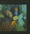 Aglow in the Dark: The Revolutionary Science of Biofluorescence - Vincent Pieribone, David F. Gruber, Sylvia Nasar