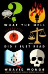 What the Hell Did I Just Read: A Novel of Cosmic Horror - David Wong, Stephen R. Thorne, Audible Studios