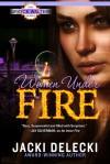 Women Under Fire - Jacki Delecki