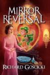 Mirror Reversal - Richard Goscicki, David White