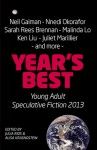 Year's Best Young Adult Speculative Fiction 2013 - Julia Rios, Alisa Krasnostein