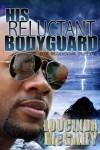 His Reluctant Bodyguard (Adventure Cruise line) - Loucinda McGary