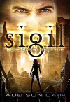 Sigil (Irdesi Empire Book 1) - Addison Cain
