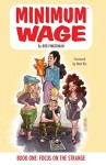 Minimum Wage Vol. 1: Focus On the Strange - Bob Fingerman, Bob Fingerman