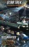 Star Trek: Vanguard: Declassified - David Mack, Marco Palmieri, Dayton Ward, Kevin Dilmore