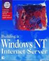 Building A Windows Nt Internet Server/Book & Cd Rom - Eric Harper