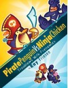 Pirate Penguin vs Ninja Chicken Volume 1: Troublems With Frenemies by Friesen, Ray (2011) Hardcover - Ray Friesen