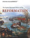 The Oxford Illustrated History of the Reformation - Peter Marshall