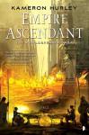 Empire Ascendant: Worldbreaker Saga #2 (The Worldbreaker Saga) - Kameron Hurley