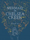 Mermaid in Chelsea Creek - Michelle Tea, Jason Polan