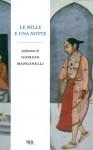 Le mille e una notte - Anonymous, Gioia Angiolillo Zannino, René R. Khawam, Basilio Luoni