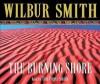 The Burning Shore - Wilbur Smith, Tim Pigott-Smith