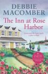 The Inn at Rose Harbor (Rose Harbor #1) - Debbie Macomber
