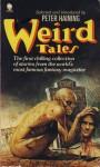 Weird Tales: Volume 1 - Peter Haining, Edmond Hamilton, Henry S. Whitehead, Leah Bodine Drake, Robert E. Howard, August Derleth, Seabury Quinn, H.P. Lovecraft, Clark Ashton Smith, Vincent Starrett, Henry Kuttner, G.G. Pendarves