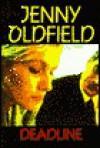Deadline - Jenny Oldfield