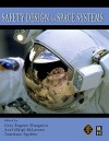 Safety Design for Space Systems - Gary Eugene Musgrave, Axel Larsen, Tommaso Sgobba