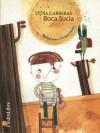 Boca Sucia - Lydia Carreras, Viviana Bilotti
