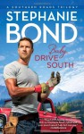 Baby, Drive South - Stephanie Bond