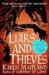 Liars and Thieves - Karen Maitland