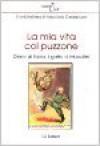 La mia vita col puzzone: diario di Tobia, il gatto di Mussolini - Anonymous Anonymous