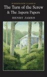 The Turn of the Screw & The Aspern Papers - Henry James