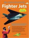Fighter Jets: Paper Airplanes That Really Fly (Paper Airplanes That Really Fly!) - Andrew Dewar
