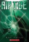 [ Rip Tide (Dark Life #02) By Falls, Kat ( Author ) Paperback 2013 ] - Kat Falls