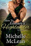 How to Ensnare a Highlander (The MacGregor Lairds) (Volume 2) - Michelle McLean