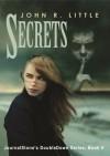 Secrets / Outcast (JournalStone's DoubleDown, #5) - John R. Little, Mark Allan Gunnells