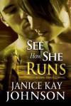 See How She Runs: - Janice Kay Johnson