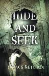Hide and Seek - Jack Ketchum