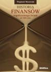 Historia finansów współczesnego świata od 1900 roku - Wojciech Morawski
